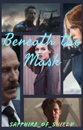 Beneath the Mask (an Avengers fanfiction) by Sapphire_of_shield