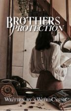 Brothers Protection  || xWeirdCyanx by xWeirdCyanx