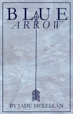 Blue Arrow (Green Arrow Fan fiction) by AnimeBloodQueen