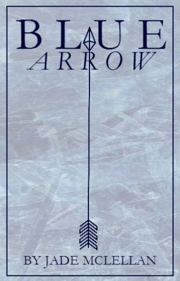 Blue Arrow (Green Arrow Fan fiction)