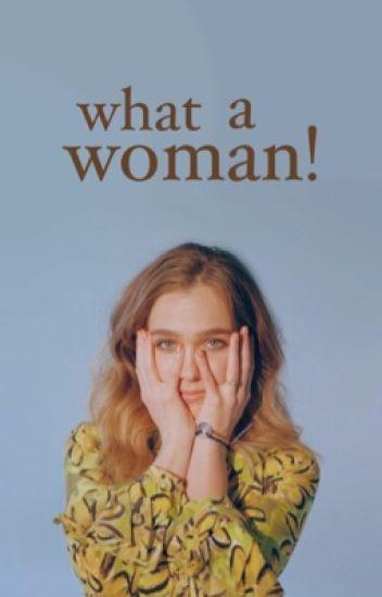 what a woman!