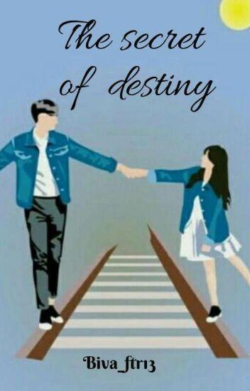 The Secret Of Destiny