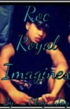 Roc Royal Imagines by _Young_Doll