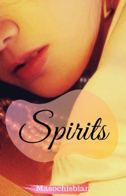 Đọc truyện [18+, Lesbian] Spirits