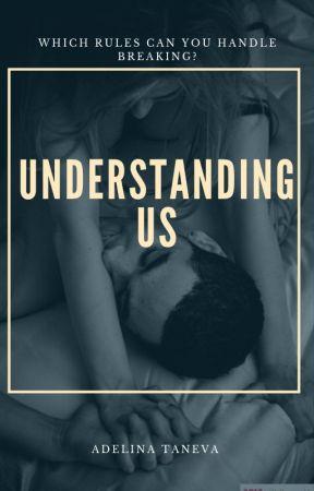 Understanding Us by adelina1998