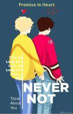 Never Not   [ U + Z ] by Promise_In_Heart