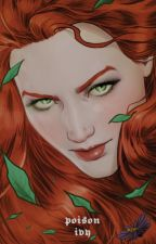 POISON IVY ━━ 𝐏𝐄𝐓𝐄𝐑 𝐐𝐔𝐈𝐋𝐋 by -mishan-accomplished
