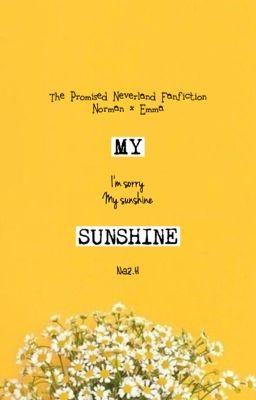 Đọc truyện [The Promised Neverland - NorEm] My Sunshine