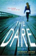The Dare. by _brooke0802_