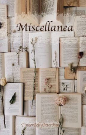 Miscellanea  by TinkerBellyPeterPan