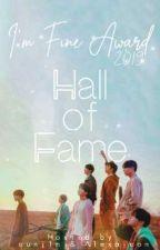 I'm Fine Award || Hall of Fame by eunj1n