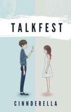 Talkfest by cinnderella