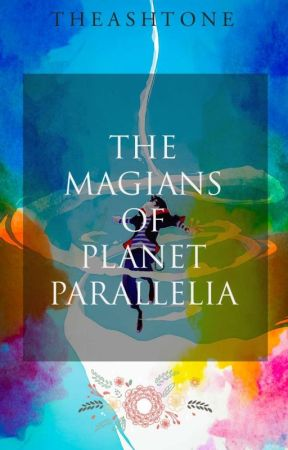 The Magians of Planet Parallelia by TheAshtone