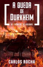 A Queda de Durkheim by carlosmrocha