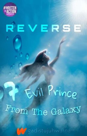 REVERSE : 7 Evil Princes From The Galaxy by gadistujuhwarna