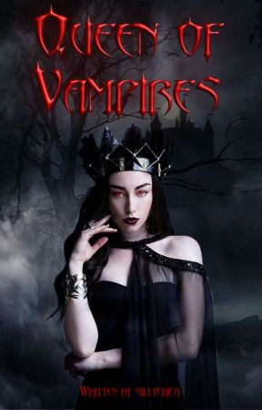 Queen of Vampires by sillychica