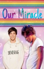 Our Miracle (Larry) *mpreg* by horangirl2019
