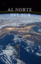 Al norte del sur (Completa) by OdedLoran