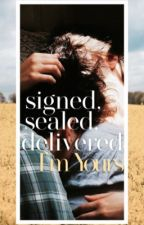 Signed, Sealed, Delivered -  I'm Yours! by hershey-z