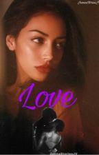 Love  by JennaStoriesJv