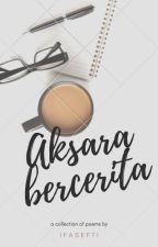 Aksara Bercerita by ifasftngrn