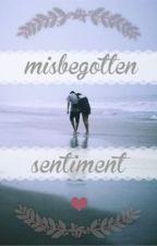Misbegotten Sentiment by mindlesshaze
