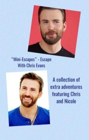 "Mini-""Escapes""/Short Stories:  ""Escape With Chris Evans"" series by captainofherheart"