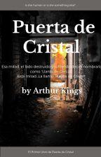 Puerta de Cristal by ArthurKings