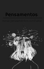Pensamentos  by lucy_morta