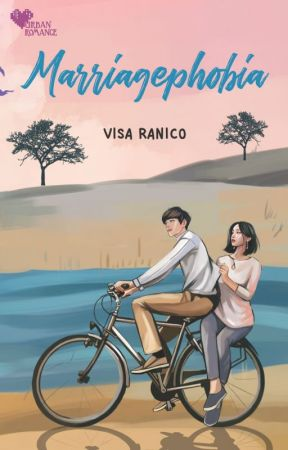 [URBAN ROMANCE] Visa Ranico - Marriagephobia (SUDAH TERBIT) by nourapublishing