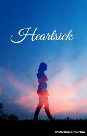Heartsick by MatteBlackHeart06