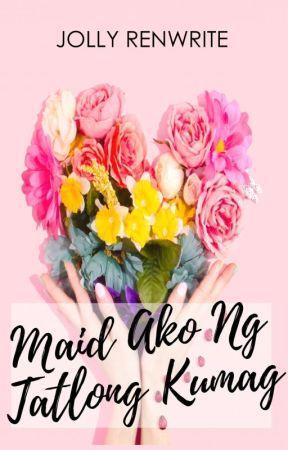 Maid Ako Ng Tatlong Kumag (Complete) by noowege