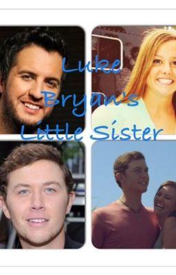 Luke bryan 39 s little sister wattpad for Luke bryan brother and sister died
