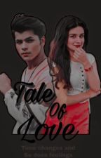 ✔️Tale of love ~S1 (under editing) by kaira_sidneet