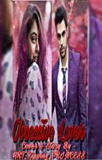 MaNan ~ Obsessive Lover by HRT_Ripping_PRINCESS