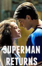 Superman Returns (Alternate Story) by youandme16