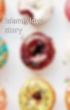 Islamic love story by hijabi24