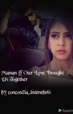 Manan ff Our Love by concordia_intenebris