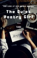 The Quiet Poetry Girl by TalesWithTana