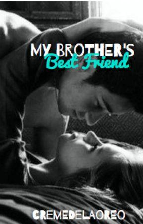 My Brother's Best Friend by cremedelaoreo