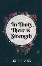 In Unity, There is Strength by ZahinIbnat