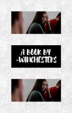 female reader imagines, multifandom.  by -winchesters
