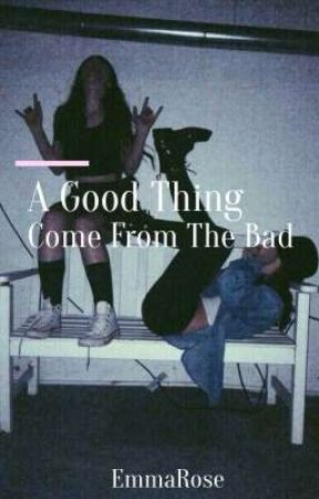A Good Thing Come From The Bad by Fucking_Freak