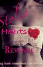 Stolen Hearts Revenge by lanajean
