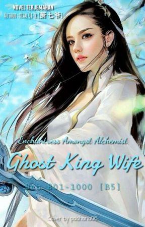 [B5] Enchantress Amongst Alchemist: Ghost King Wife by Padhana06