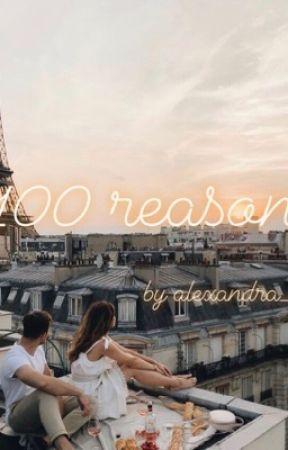 100 reasons  by alexandra_ddd