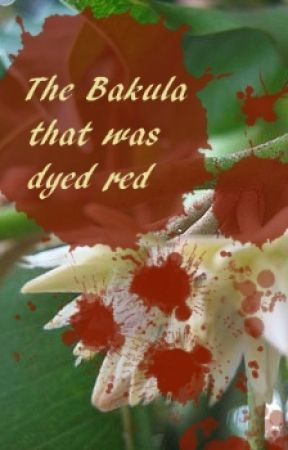 The Bakula That Was Dyed Red by Aaghna16