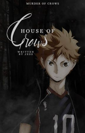 HOUSE OF CROWS | Haikyuu!! (Murder of Crows) ✓ by tsukkki-