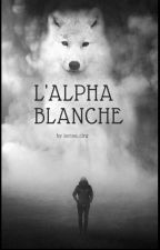 L'alpha blanche by lorine_clrg