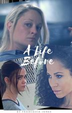 A Life Before (The Prequel to the Hard Time Series) by Stef1981